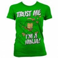 TMNT - Trust Me, I´m A Ninja Girly T-Shirt, Girly T-Shirt